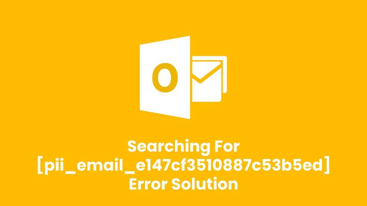 [pii_email_e147cf3510887c53b5ed] Email Error Code
