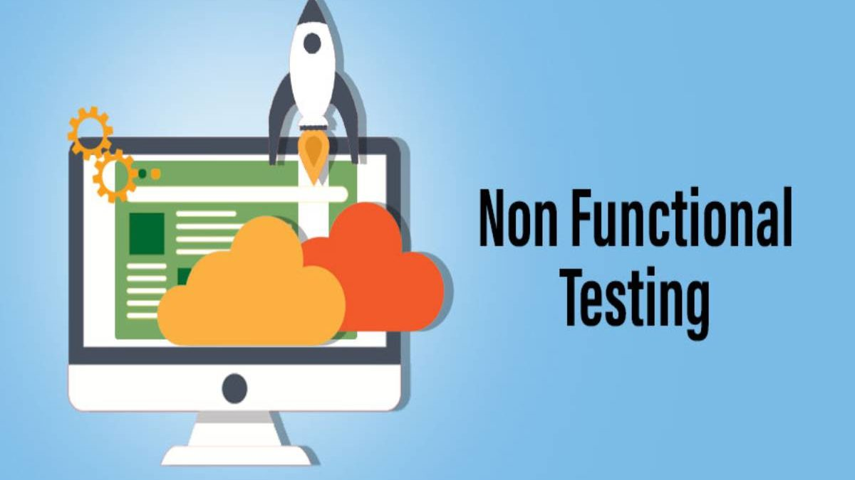 All about the concept of non functional testing