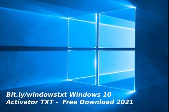 Bit.ly/windowstxt Windows 10 Activator TXT - Free Download 2021
