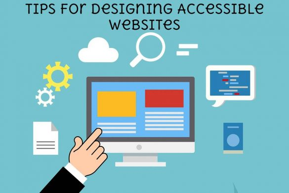 Tips for Designing Accessible Websites